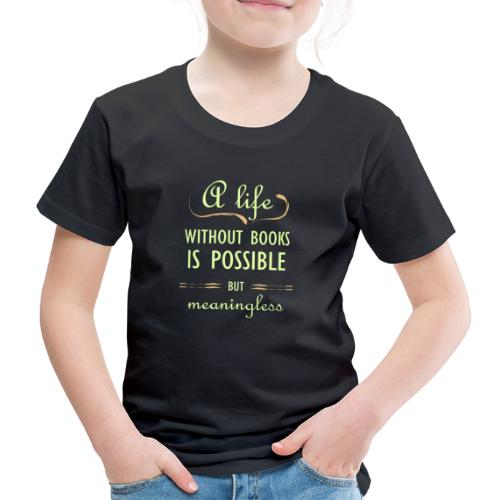 0282 book | Gift | Life | book lovers - Kids' Premium T-Shirt