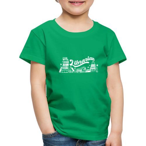 0323 Funny design Librarian Librarian - Kids' Premium T-Shirt