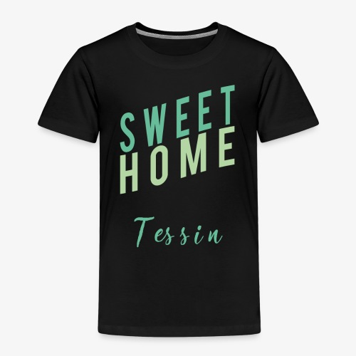 sweet Home tessin - Kinder Premium T-Shirt