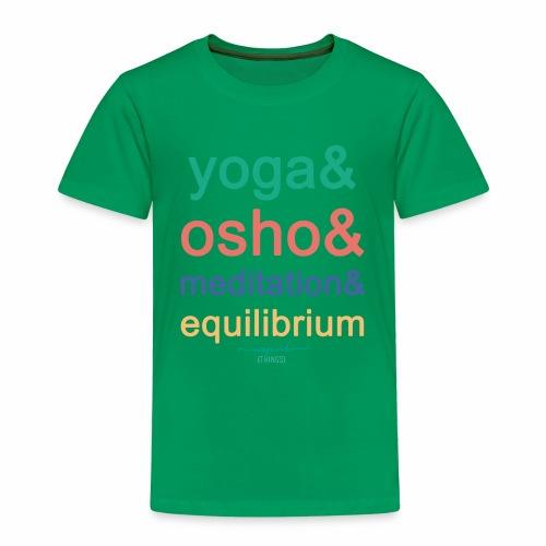 Yoga& Osho& Meditation& Equilibrium - Kids' Premium T-Shirt