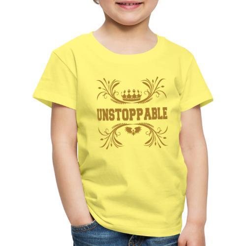 Unstappable nicht aufzuhalten kein halten - Kinder Premium T-Shirt