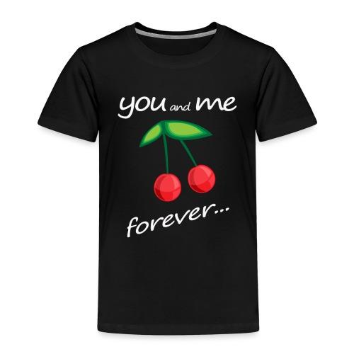 YouandmeForever_Cherries_trasparent - Maglietta Premium per bambini