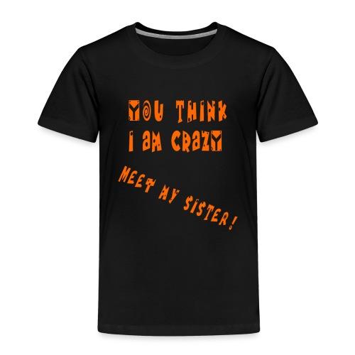 Crazy Sister - Lasten premium t-paita