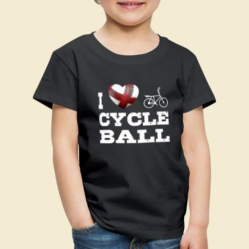 Radball | I Love Cycle Ball - Kinder Premium T-Shirt