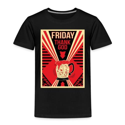 Thank's God it's Friday - T-shirt Premium Enfant