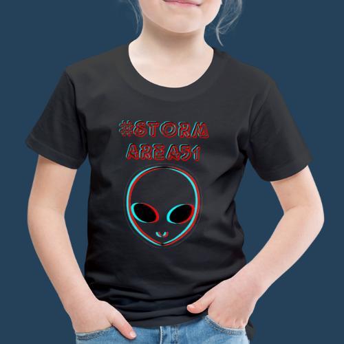 #STORMAREA51 - Kinder Premium T-Shirt