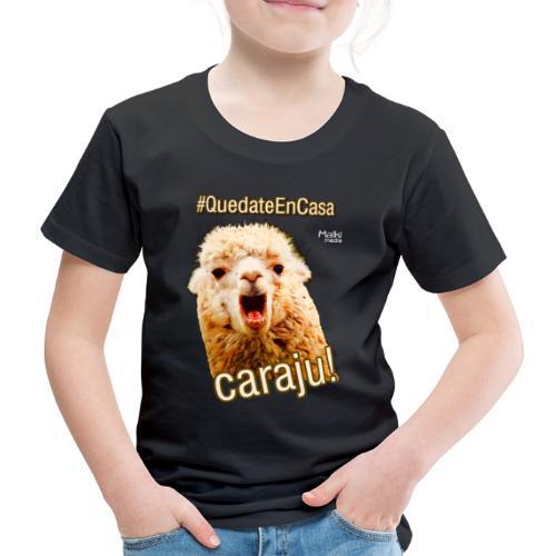 Quedate En Casa Caraju - T-shirt Premium Enfant
