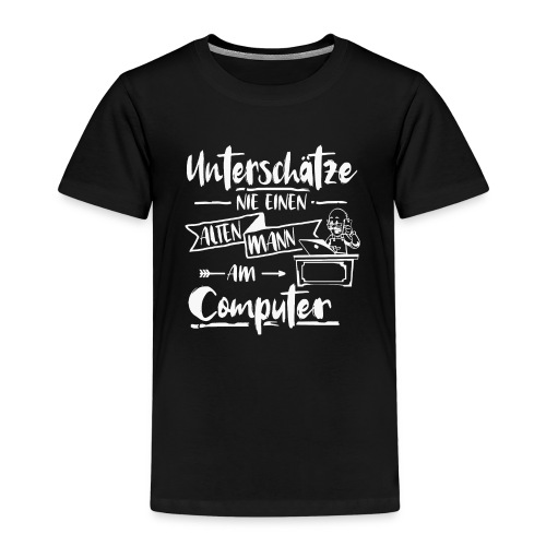 Alter Mann Computer unterschaetze nie Shirt - Kinder Premium T-Shirt