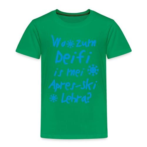 Wintershirt Wo zum Deifi is mei ApresSki Lehra? - Kinder Premium T-Shirt