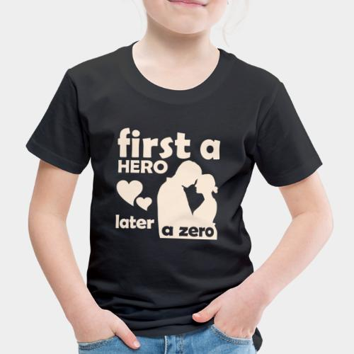 GHB from Hero to Zero 190320188 FA - Kinder Premium T-Shirt
