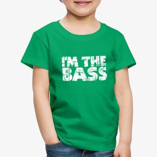 I'm the Bass Vintage White - Kinder Premium T-Shirt