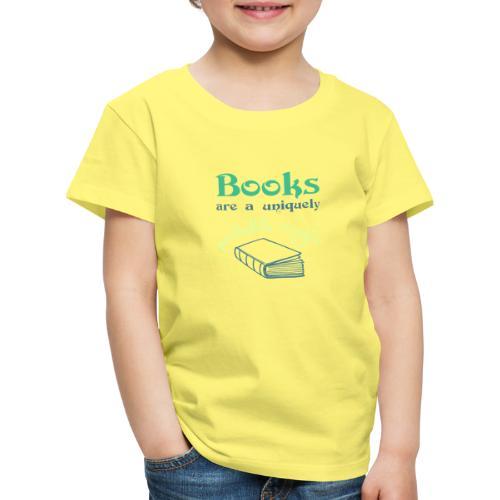 0028 books are unique magic | reader - Kids' Premium T-Shirt