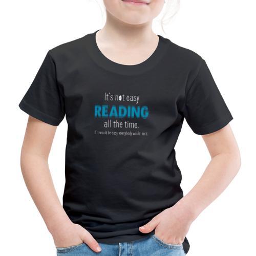 0153 Always Reading | Book | Bookrebels | reader - Kids' Premium T-Shirt