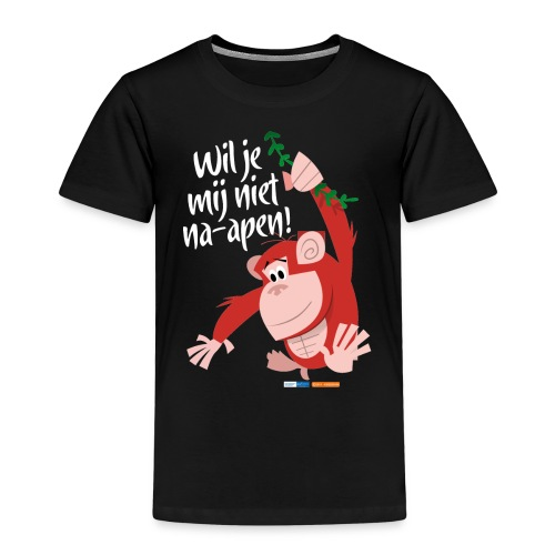 Wil je mij niet na-apen - Kinderen Premium T-shirt