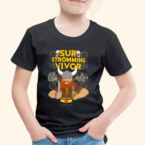 Survivor Wikinger   Surströmming T-Shirts - Kinder Premium T-Shirt