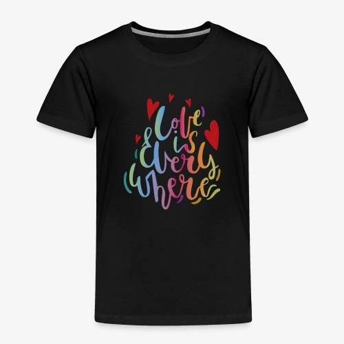 El amor esta todos lados. - Camiseta premium niño