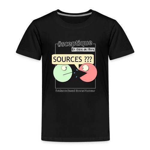 Sceptique et fier de l'être ! (Femme) - T-shirt Premium Enfant