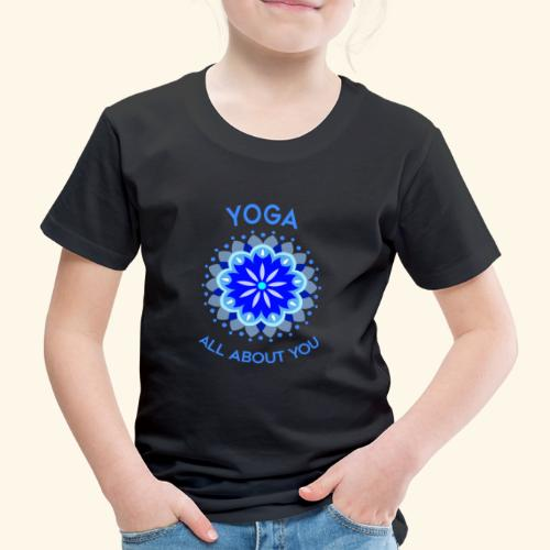 Yoga all about you - Kinder Premium T-Shirt