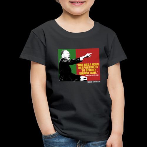 MARTIN LUTHER KING unjust laws - Kinder Premium T-Shirt