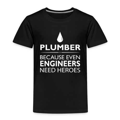 Plumber Engineers heroes - Kinder Premium T-Shirt