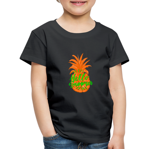 Ananas Sommer Fruchtiges Hallo Sommer Shirt - Kinder Premium T-Shirt