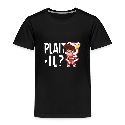 Seiya vous dit Plaît-il ? (texte blanc) Tee - T-shirt Premium Enfant