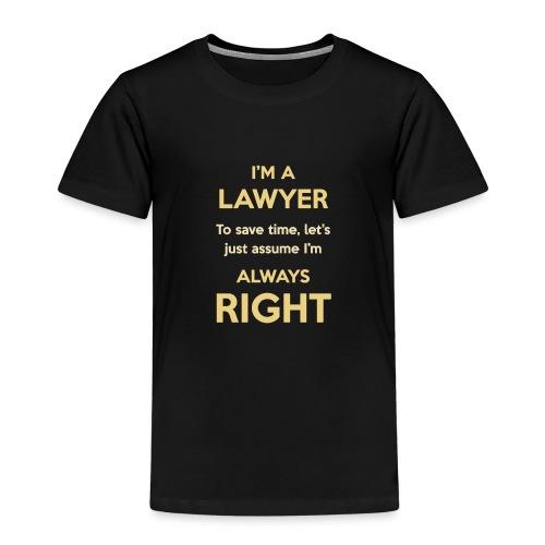 Always right. Yellow - T-shirt Premium Enfant