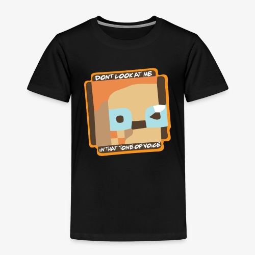 Dont Look At Me! - Børne premium T-shirt
