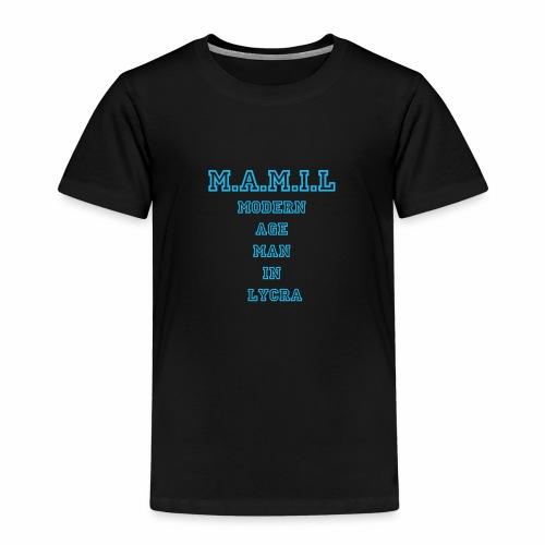 MAMIL - Kids' Premium T-Shirt