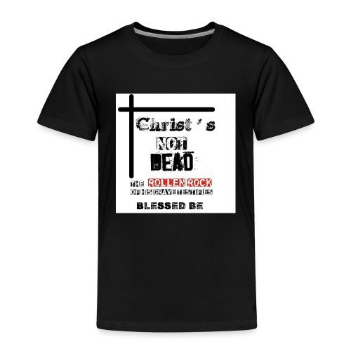 Christ's Not Dead - T-shirt Premium Enfant