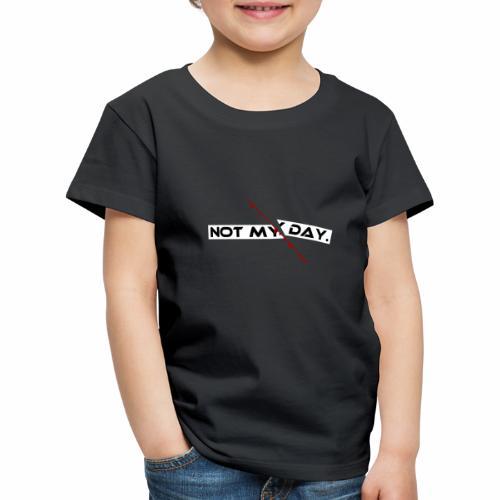 NOT MY DAY mit blutigem Schnitt, Depression, cool - Kinder Premium T-Shirt