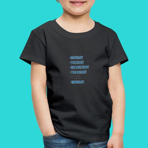 Wheres The Weekend - The Week Days Collection - Kids' Premium T-Shirt