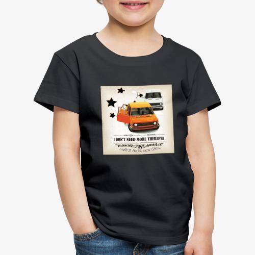 I dont need more theraphy - Maglietta Premium per bambini
