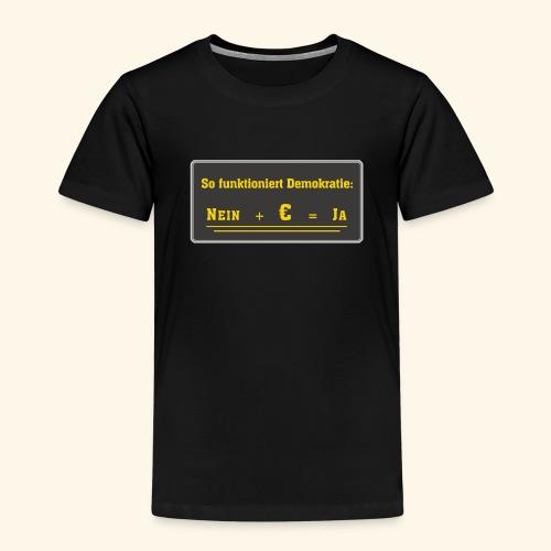 So funktioniert Demokratie - Kinder Premium T-Shirt