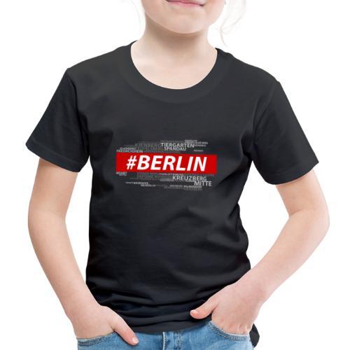 Hashtag Berlin - Kinder Premium T-Shirt