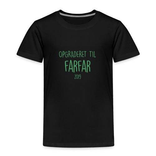 Opgraderet til farfar 2019 - Børne premium T-shirt