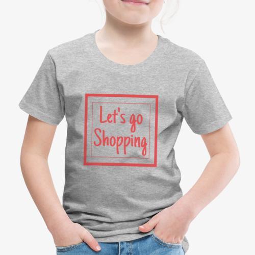 Let's go shopping - Maglietta Premium per bambini