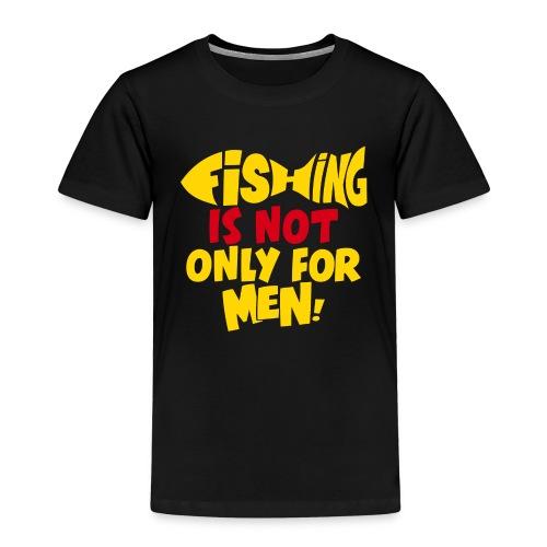 Women go fishing aswell - Kids' Premium T-Shirt
