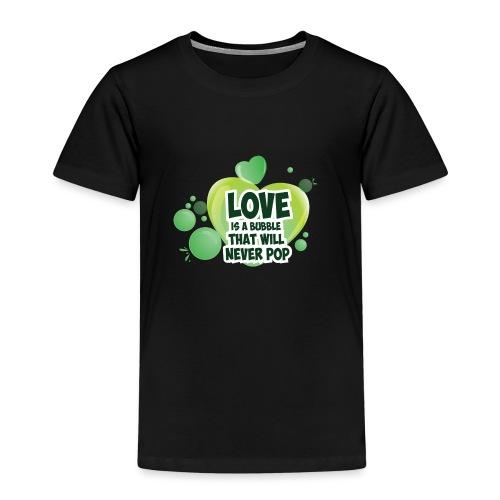 LOVE IS a Bubble - Kids' Premium T-Shirt