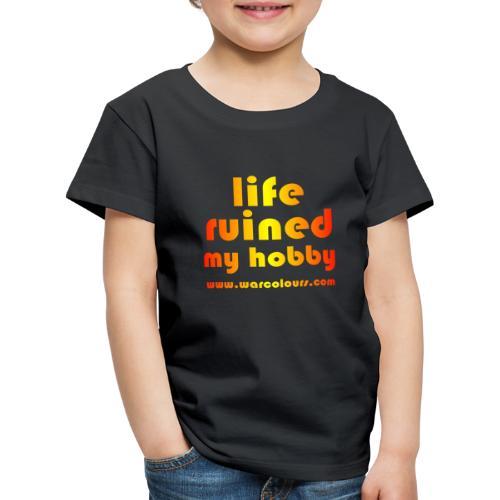 life ruined my hobby sunburst - Kids' Premium T-Shirt