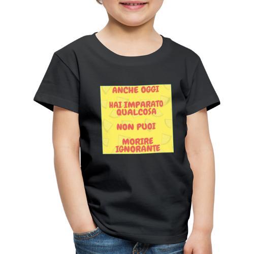 Frase motivazionale - Maglietta Premium per bambini
