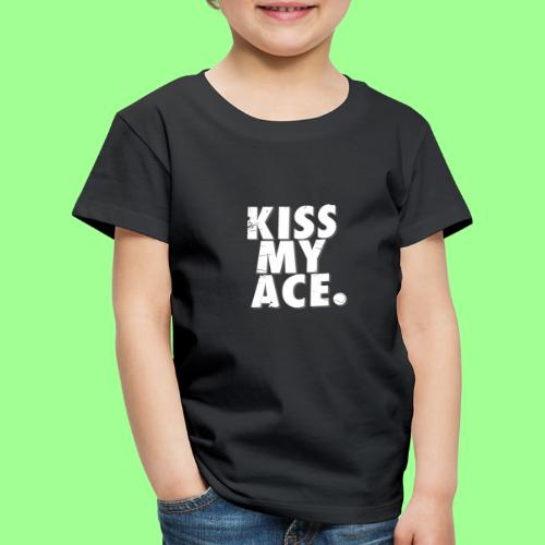 KISS MY ACE - Koszulka dziecięca Premium