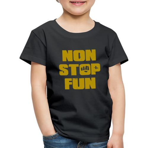 Non Stop Fun - Kinder Premium T-Shirt
