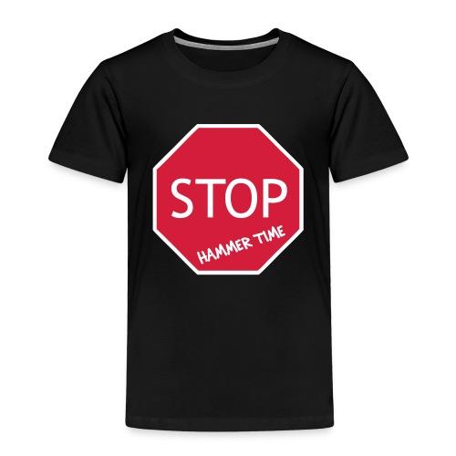 Stop! Hammer Time - Kids' Premium T-Shirt