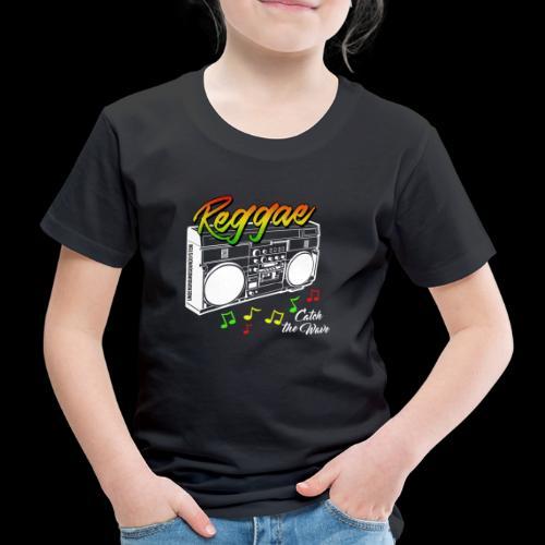 Reggae - Catch the Wave - Kinder Premium T-Shirt