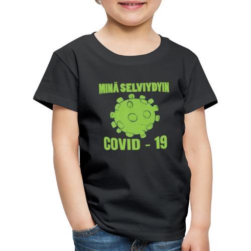 Minä selviydyin - COVID-19 - Lasten premium t-paita