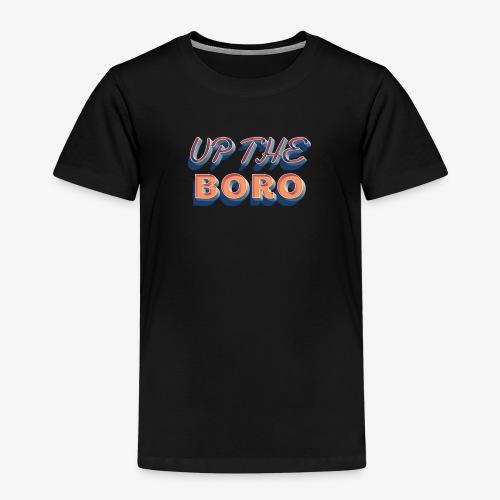 Up The Boro - Kids' Premium T-Shirt