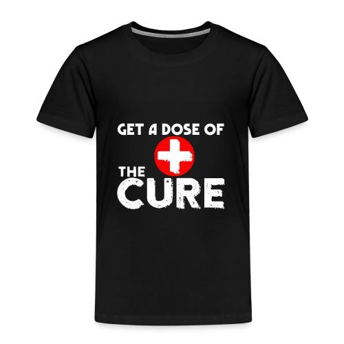 GET A DOSE OF THE CURE WHITE - Maglietta Premium per bambini