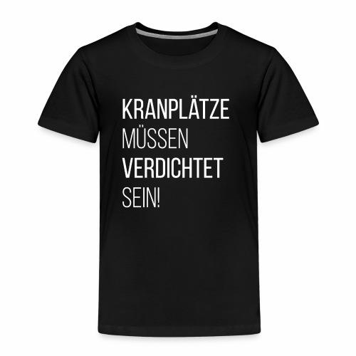 kranplaetze - Kinder Premium T-Shirt