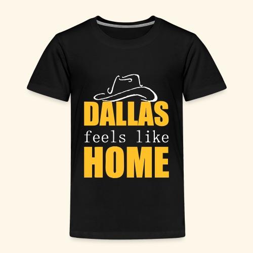 Dallas feels like Home - Kids' Premium T-Shirt